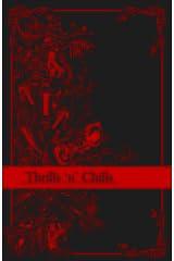 Thrills 'n' Chills Kindle Edition