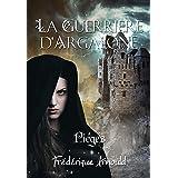 La guerrière d'Argalone: Piègés