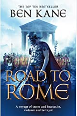 The Road to Rome: (The Forgotten Legion Chronicles No. 3) Kindle Edition