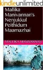 Mallika Manivannan's Nenjukkul Peithidum Maamazhai  (Tamil Edition)