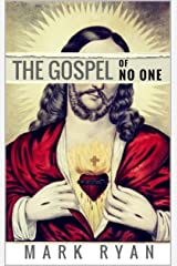 The Gospel of No One Kindle Edition