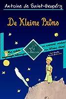 De Kleine Prins (70ste Uitgave van de Verjaardag - Onverkort met Grote Illustraties): Complete uitgave met enkele toegevoegde tekeningen en nawoord/verhaal ... de Saint-Exupéry and Le Petit Prince)
