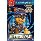 Mission PAW (PAW Patrol) (Step into Reading)