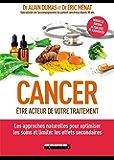 Cancer : être acteur de votre traitement (SANTE/FORME)