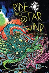 Ride the Star Wind: Cthulhu, Space Opera, and the Cosmic Weird Paperback