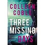 Three Missing Days: 3 (The Pelican Harbor Series)