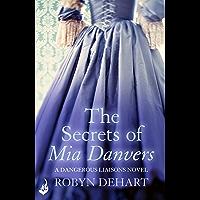 The Secrets of Mia Danvers: Dangerous Liaisons Book 1 (A gripping Victorian mystery romance) (Dangerous Liasons)