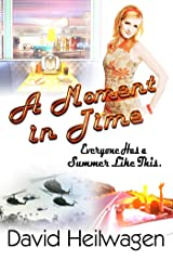 A Moment in Time Kindle Edition