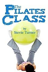 The Pilates Class Kindle Edition