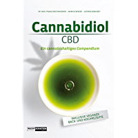 Cannabidiol (CBD): Ein cannbishaltiges Compendium (German Edition)