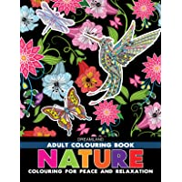 Nature - Adult Colouring Book for Peace & Relaxation