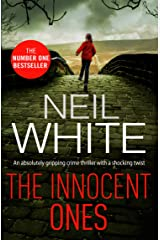 The Innocent Ones: An absolutely gripping crime thriller with a shocking twist (Dan Grant and Jayne Brett Book 3) Kindle Edition