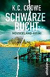 Schwarze Bucht: Neuseeland-Krimi (Neuseeland sehen und sterben 2)