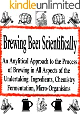 Brewing Beer Scientifically | A study of Brewing Beer under Laboratory Conditions (English Edition)