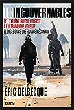 Les ingouvernables : De l'extrême gauche utopiste à l'ultragauche violente, plongée dans une France méconnue. (essai français)