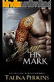 Bear His Mark: A Second Chance Bear Shifter Romance (Wylde Den Book 1) (English Edition)