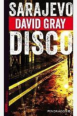 Sarajevo Disco Kindle Ausgabe