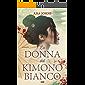 La donna dal kimono bianco