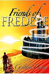 Friends of Freddie Kindle Edition