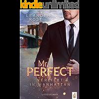 Mr. Perfect: Verliebt in Manhattan: Liebesroman