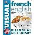 French-English Bilingual Visual Dictionary with Free Audio App (DK Bilingual Visual Dictionary)