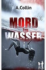 Mord im Wasser (Ein Fall für den Maler 2) Kindle Ausgabe