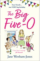 The Big Five O: A laugh out loud, feel good novel for summer Kindle Edition