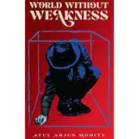 World Without Weakness