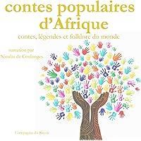 Contes populaires d'Afrique: Contes, légendes et folklore du monde