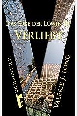 Das Erbe der Löwin III: Verliebt (Zoe Lionheart 13) Kindle Ausgabe