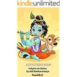 Achyutashtakam: A Hymn on Lord Vishnu by Adi Shankaracharya