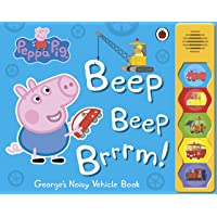 Peppa Pig: Beep Beep Brrrm!: Noisy Sound Book