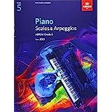 Piano Scales & Arpeggios, ABRSM Grade 5: from 2021