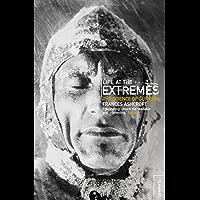 Life at the Extremes (English Edition)