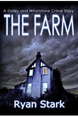The Farm: A gripping serial killer crime thriller with a twist (The Daley and Whetstone Crime Stories Book 2) Kindle Edition