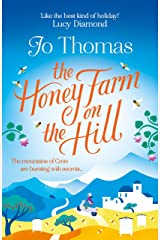 The Honey Farm on the Hill: escape to sunny Greece in the perfect feel-good summer read Kindle Edition