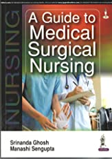 A Guide to Medical Surgical Nursing
