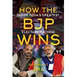 How the BJP Wins