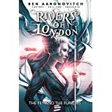 Rivers of London: The Fey and the Furious: 8