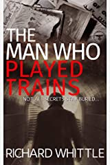 The Man Who Played Trains Paperback