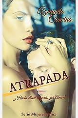 Atrapada (Mujeres Fénix nº 1) Versión Kindle