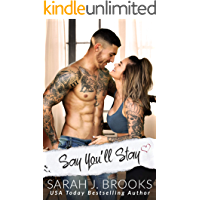 Say You'll Stay: Ein Second Chance - Liebesroman