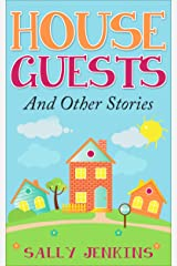 House Guests And Other Stories Kindle Edition