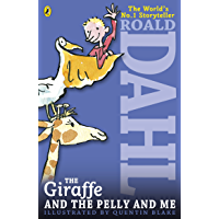 The Giraffe and the Pelly and Me (English Edition)