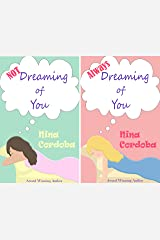 Not Dreaming of You, Always Dreaming of You (Duet Bundle) Kindle Edition