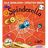 Spinderella: The number one bestselling picture book from master storyteller Julia Donaldson, author of The Smeds and the Smo