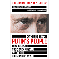 Putin's People: A Times Book of the Year 2021 (English Edition)