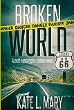 Broken World: A Post-Apocalyptic Zombie Novel (English Edition)