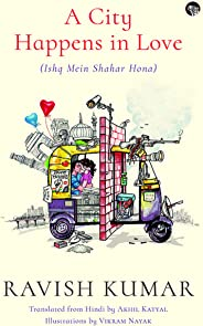 A City Happens in Love (Ishq Mein Shahar Hona)