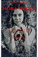 Nora Weger: Agentur Rache Kindle Ausgabe